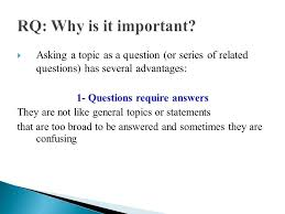 research requires a question for which no ready answer is 3 iuml129frac12 asking a topic