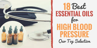 18 Top Essential Oils For High Blood Pressure 2020 Review