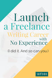 lance writing starting a lance writing career no experience  starting a lance writing career no experience work from lance writing jobs online for beginners
