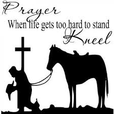Christian Cowboy Quotes Best of Prayer When Life Gets Too HardReligious Wall Quotes Wall Sayings