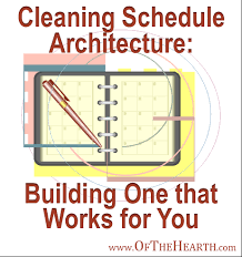 Examples Of Cleaning Schedules Cleaning Schedule Architecture Building One That Works For You