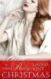 A Very Ruby Christmas by Lavinia Kent | Kent, Short novels, Unexpected love