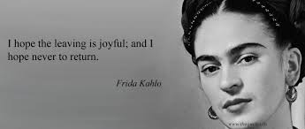Frida Quotes Adorable Frida Kahlo Quotes Quotes