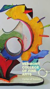 VCFA 2011 Summer Newsletter by Vermont College of Fine Arts - issuu