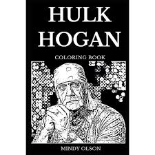 Free download 40 best quality hulk hogan coloring pages at getdrawings. Hulk Hogan Books Hulk Hogan Coloring Book Legendary Wrestler And Famous Bodybuilding Icon Great Muscles Star And Acclaimed Actor Inspired Adult Coloring Book Series 0 Paperback Walmart Com Walmart Com