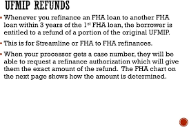 Fha Upfront Mip Refund Chart 2019 Streamline Vs Fha To Fha Refinance Pdf Free Download