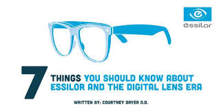 7 Things You Should Know About Essilor And The Digital Lens