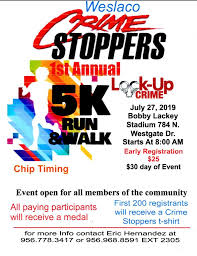 Bobby Lackey Stadium Seating Chart 1st Annual Weslaco Crime Stoppers 5k Run Walk