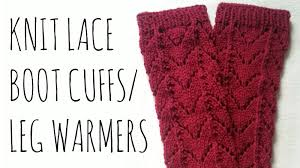 Leg Warmer Knitting Pattern Gorgeous Lace Leg Warmers Knit Pattern Boot Cuff Tutorial YouTube