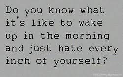 Self Hate Quotes