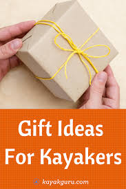 gift ideas for kayakers