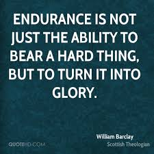 Endurance Quotes Mesmerizing Endurance Quotes Page 48 QuoteHD