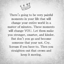 Positive Uplifting Quotes For Difficult Times To Make Crown Keep It