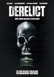 Derelict 2017 Movie Review Horror World Reviews