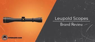 Leupold Scope Comparison Chart Best Leupold Scopes Which One Have You Been Eyeing Gun Mann