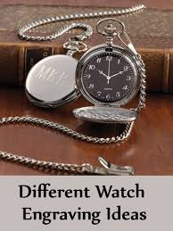 Different Watch Engraving Ideas Best Watch Engraving Gifts Bash Fascinating Watch Engraving Quotes