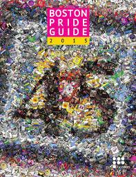 2015 Boston Pride Guide by Boston Pride issuu