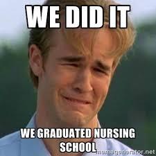 We did it We graduated nursing school - 90s Problems | Meme Generator via Relatably.com
