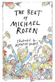 the best of michael rosen ilrated by quentin blake books