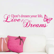 Don T Dream Your Life Live Your Dream Quote Best Of Don'T Dream Your Life Live Your Dreams Vinyl Quote Wall Stickers