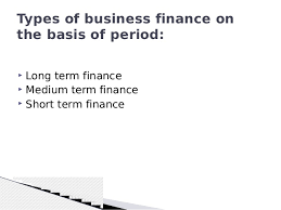 finance assignment help sources of financeperiod classification on the basis of 4 types of business finance