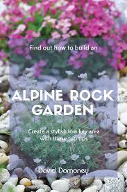 build and plant an alpine rock garden