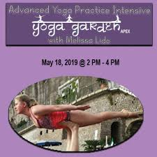 advanced yoga practice intensive with melissa lido sat may 18 2 4pm yogagardennc yogaintensive ow ly hwvg50mwges pic twitter com ifwenmx94p