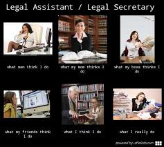 Legal assistant legal secretary, What people think I do, What I ... via Relatably.com