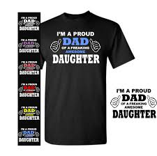 Awesome Dad Shirt Funny Quotes T Shirt Im A Proud Dad Of A Freaking Funny Dad T Shirt Joking Tee Daddy Birthday Gift Humorous Tee 8