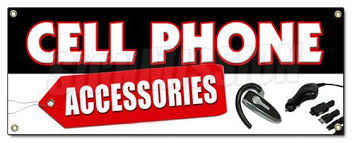 Signs And Banners For Cell Phone Store Cell Phones Accessories