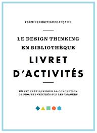 Design Thinking Traduction Un Super Kit Pratique De Design Thinking 100 Francophone
