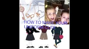 how to make your uniform look cute