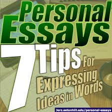 personal essays tips for expressing ideas in words jerz s  personal essays
