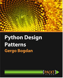 Python Design Patterns Fascinating Packt Publishing Python Design Patterns PC Downloadin