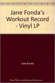 Jane Fondas Workout Record Vinyl Lp Amazon Com Books