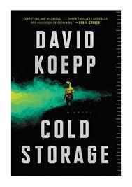 Cold Storage Design Pdf 2019 Cold Storage Pdf A Novel By David Koepp Ecco