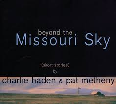 <b>Beyond</b> The Missouri Sky - Album by <b>Charlie Haden</b>, Pat Metheny ...