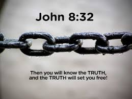 Image result for the truth will set you free