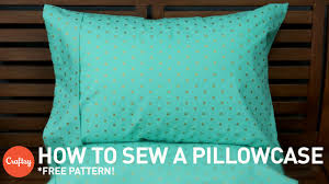 Free Pillowcase Pattern Impressive How To Sew A Pillowcase With Free Pattern Sewing Tutorial With