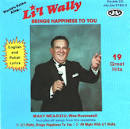 Li'l Wally, Brings Happiness to You-All Night