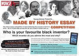 the voice newspaper on who is your favourite black  the voice newspaper on who is your favourite black inventor enter our made by history essay writing competition blackhistorymonth