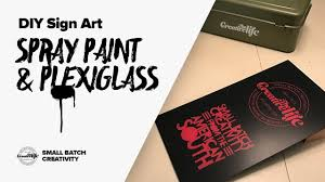 diy plexiglass spray paint sign stay creative
