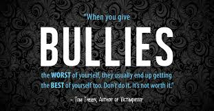 Bullying Quotes Amazing How To Respond To A Bully In The Moment
