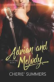 Amazon.com: Adrian and Melody (Love on Fire) (9781487415259): Summers,  Cherie: Books