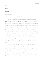 sex education in schools argumentative essay topic ayuda essey  argumentative essay sex education i learned about sex a very young age parents do not control what the basis of our schools curriculum on sex education is