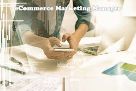 Ecommerce Marketing Manager Job Description – Best Employment Job ...