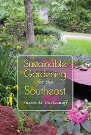 how to be a gardener. Book Cover For Sustainable Gardening The Southeast \ How To Be A Gardener