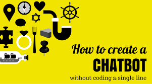 How To Creat How To Create A Chatbot Without Coding A Single Line