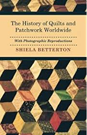 History of the Patchwork Quilt: Amazon.co.uk: S. Gwinner ... & The History of Quilts and Patchwork Worldwide with Photographic  Reproductions Adamdwight.com