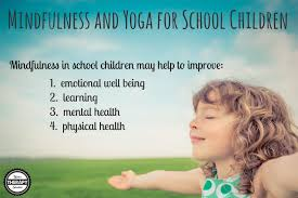 Mindfulness and Yoga for School Children - Your Therapy Source